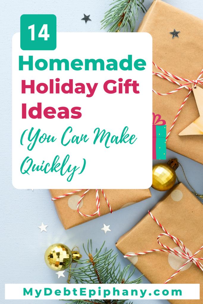 14 Homemade Christmas Gift Ideas